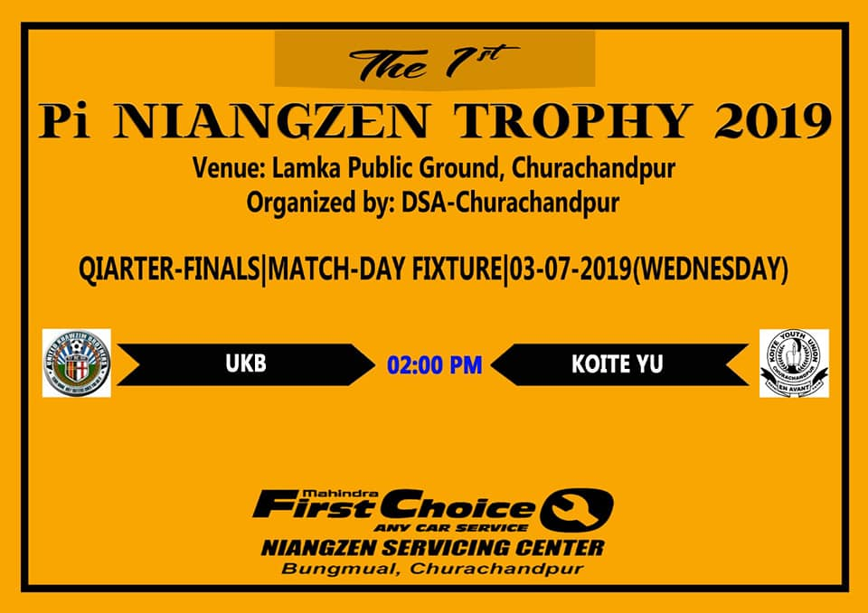 The 1st Pi NIANGZEN TROPHY 2019 | Quarter-Finals | Matchday 4 Preview  Fixture: 3rd July,2019 (Wednesday)  United Khawzim Brothers vs Koite Youth Union @ 02:00 pm
