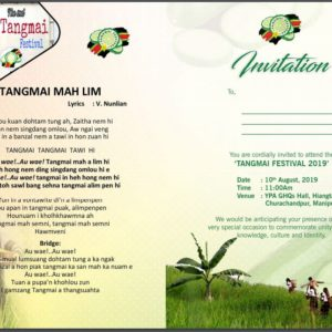 Tangmai Festival 10th August 2019 , 11:00am.@YPA Hall, Hiangtam lamka,Churachandpur