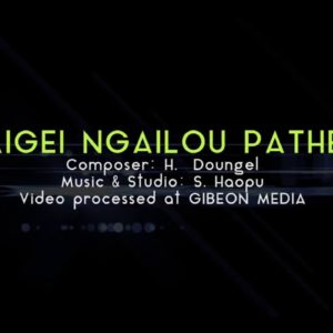 VAIGEI NGAILOU PATHEN || LHINGNEICHONG AVAILABLE ORIGINAL-TRACK | KUKI MUSIC TRACK Published on Jul 11, 2019