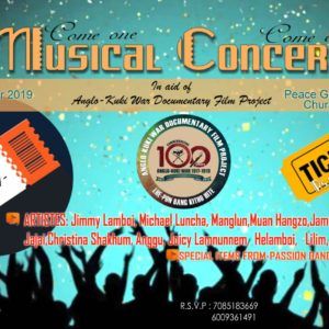 MUSICAL CONCERT on AID of Anglo-Kuki War Documentary Film Project