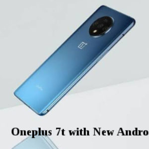 Googles 1st smartphone oneplus 7t on Android 10 platform set for launch