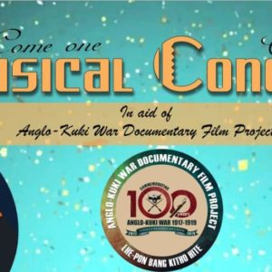 POSTPONED | MUSICAL CONCERT  In aid of Anglo-Kuki War Documentary Film Project  -Notice
