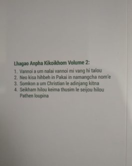 "Lhagao Anpha Kikoikhom Volume 2 | Author Rev.Dr. Kh.Khaizakham @ Rs.200<span class=""rmp-archive-results-widget""><i class="" rmp-icon rmp-icon--ratings rmp-icon--star ""></i><i class="" rmp-icon rmp-icon--ratings rmp-icon--star ""></i><i class="" rmp-icon rmp-icon--ratings rmp-icon--star ""></i><i class="" rmp-icon rmp-icon--ratings rmp-icon--star ""></i><i class="" rmp-icon rmp-icon--ratings rmp-icon--star ""></i> <span>0 (0)</span></span>"