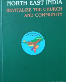 "Transform North East India,Revitalize The Church & Community Book @ Rs.200.<span class=""rmp-archive-results-widget""><i class="" rmp-icon rmp-icon--ratings rmp-icon--star ""></i><i class="" rmp-icon rmp-icon--ratings rmp-icon--star ""></i><i class="" rmp-icon rmp-icon--ratings rmp-icon--star ""></i><i class="" rmp-icon rmp-icon--ratings rmp-icon--star ""></i><i class="" rmp-icon rmp-icon--ratings rmp-icon--star ""></i> <span>0 (0)</span></span>"