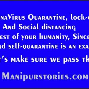 Coronavirus Quarantine, and lockdown is a test of humanity, Sincerity
